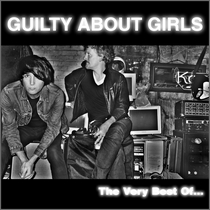 The Very Best of... by Guilty About Girls