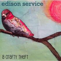 A Crafty Theft by Edison Service