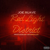 Red Light District by Joe Suave