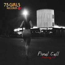 Final Call (feat. KD) by 7 Mecca Band