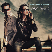 Sax Night by Love Suggestions