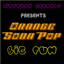 Big Fun by Orange Soda Pop