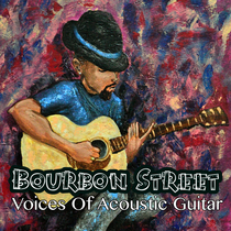 Bourbon Street by Voices Of Acoustic Guitar
