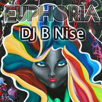 Euphoria by DJ B Nise