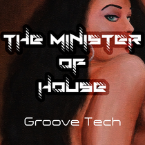 Groove Tech by The Minister Of House