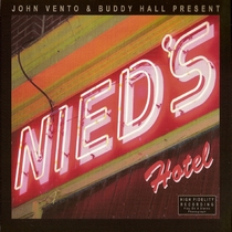 Nied's Hotel by John Vento and Buddy Hall & Friends