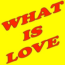 What Is Love by What Is Love Ringtone
