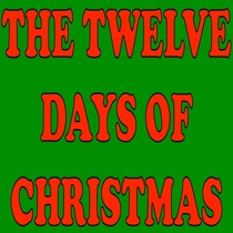 The Twelve Days of Christmas by The Twelve Days of Christmas Ringtone For You