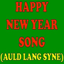 Happy New Year Song (Auld Lang Syne) by Happy New Year Song (Auld Lang Syne) Ringtone For Christmas