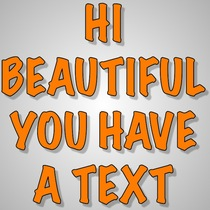 Hi Beautiful You Have A Text by Best Text Message Alert For You
