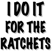 I Do It For The Ratchets by I Do It For The Ratchets Ringtone
