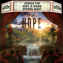 Hope Is Rising by Spoken For