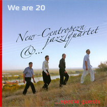 We Are 20 by New-Centropezn Quartet