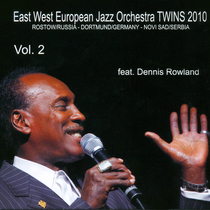 Jazz Light Festival 2008, Vol. 2 (feat. Dennis Rowland) by East West European Jazz Orchestra