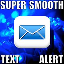 Super Smooth Text Alert by Hi Five Ring Ring Alert Tones