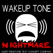 Wakeup Tone Nightmare by Alert Ringtone Text Concept Company