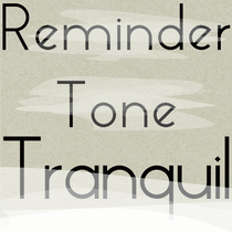 Reminder Tone Tranquil by Alert Ringtone Text Concept Company