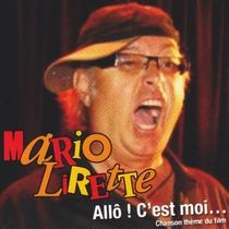 Allô! C'est moi... by Mario Lirette
