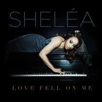 Love Fell On Me by Sheléa