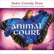 Animal Court by Radio Comedy Show