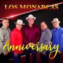 Anniversary by Los Monarcas
