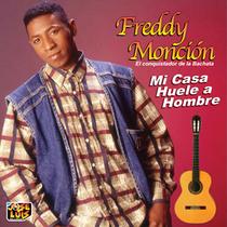 Mi Casa Huele a Hombre by Freddy Monción