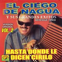 El Ciego de Nagua y Sus Grandes Exitos, vol. 2 by El Ciego de Nagua