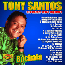 Mis Grandes Exitos Originales by Tony Santos