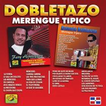 Dobletazo Merengue Tipico by Antonio Balbuena y Fary Henriquez