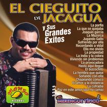 El Cieguito de Jacagua & Sus Grandes Exitos by El Cieguito de Jacagua