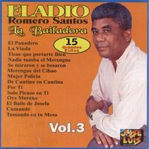 La Bailadora, vol. 3 by Eladio Romero Santos