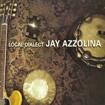 Local Dialect by Jay Azzolina