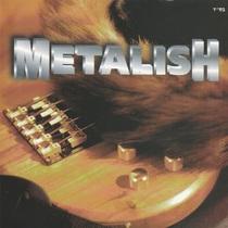 Metalish by Metalish