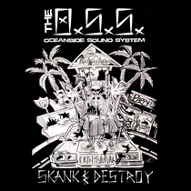 Skank & Destroy by Oceanside Sound System