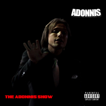 The Adonnis Show by Adonnis