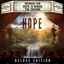 Hope Is Rising - The Encore (Deluxe Edition) by Spoken For