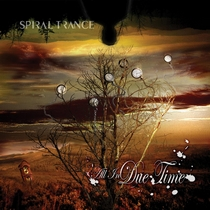 All In Due Time by Spiral Trance