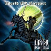 World of Forever by Metal Knights
