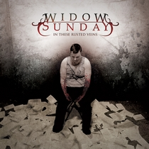 In These Rusted Veins by Widow Sunday