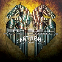 Anthem by Erik Buell and The Thunderbolts
