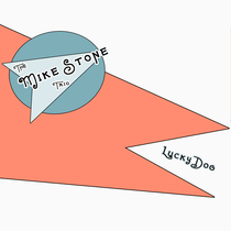 Lucky Dog by Mike Stone Trio