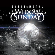 Dance Metal by Widow Sunday