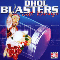 Dhol Blasters with Revenge by King G Mall