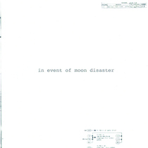 In Event of Moon Disaster by Eric Braun