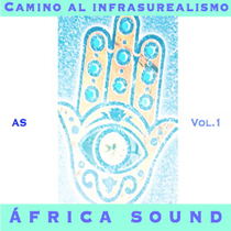 Camino al infrasurealismo, vol. 1 by África Sound