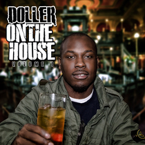 On the House, Vol. 1 by Doller