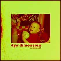 Dye Dimension by Auxiliary God