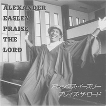 Praise the Lord by Alexander  Easley