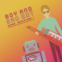 Verse Adventure, Vol. 1 by Boy and Bro Bot