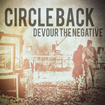 Devour the Negative by Circle Back